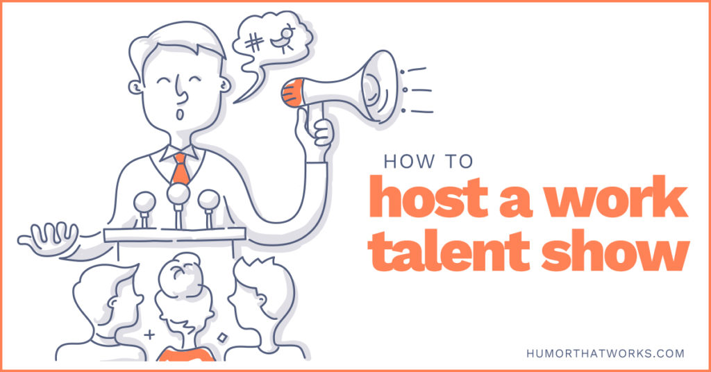 how-to-host-a-work-talent-show