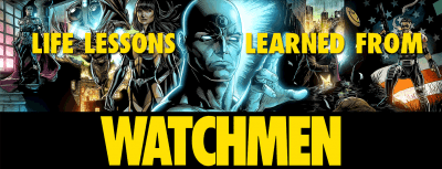 what to learn from watchmen