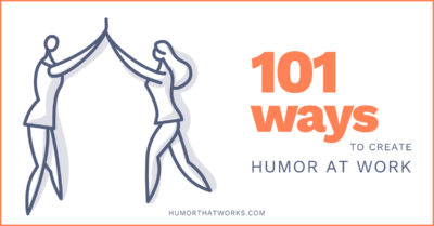 101-ways-to-create-humor-at-work-productivity