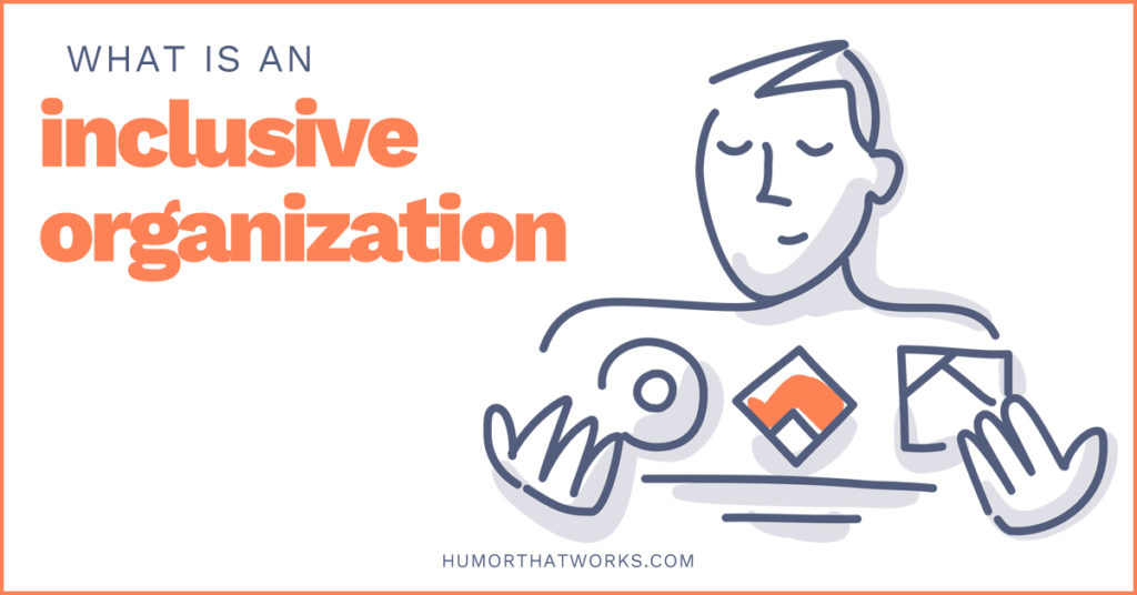 what-is-an-inclusive-organization