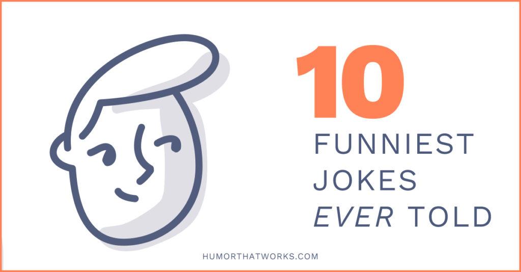10-funniest-jokes-ever-told