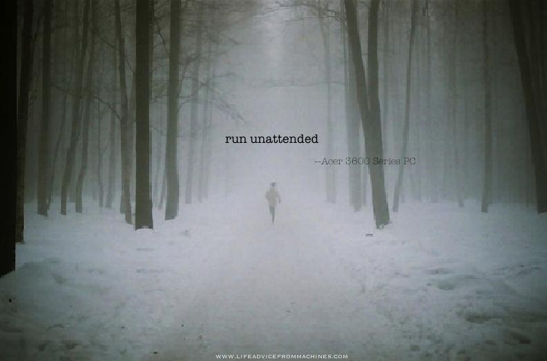 unintentionally profound run unattended