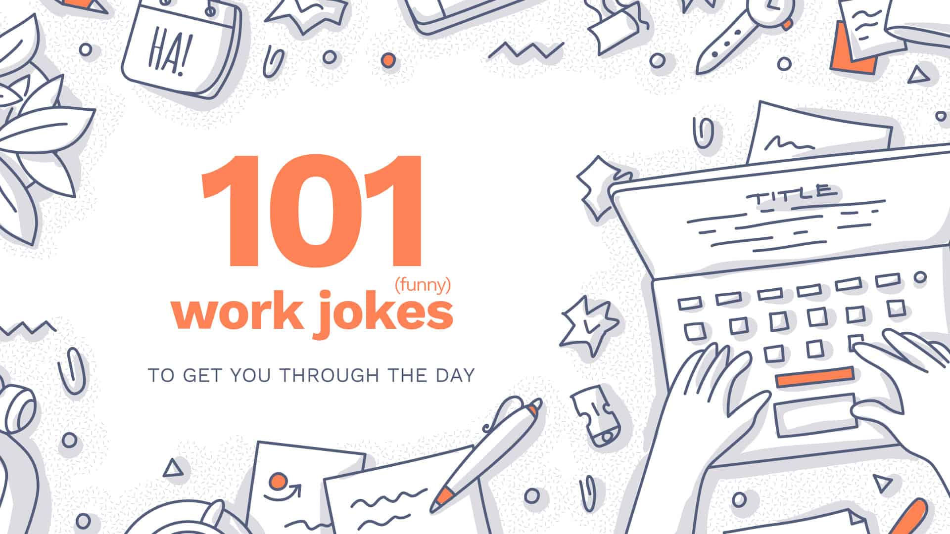 101-work-jokes-to-help-get-you-through-the-day-humor-that-works