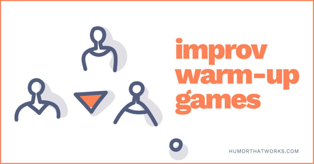 improv-warm-up-games-drew-tarvin-humor-that-works