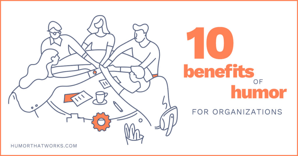 10-benefits-of-humor-for-organizations-andrew-tarvin