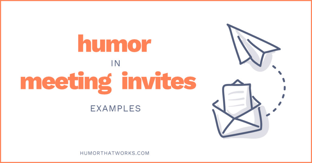 examples-of-humor-in-meeting-invites-funny-work-tarvin