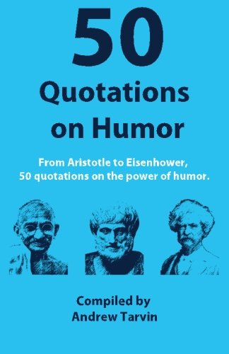 50-quotations-on-humor-andrew-tarvin